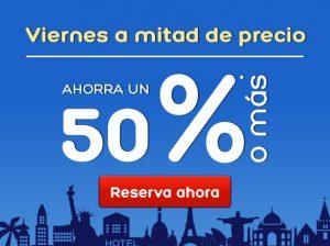 hotels.com viernes a mitad de precio